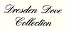 Dreseden Dove Colection